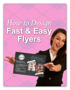 How to Design Fast & Easy Flyers
