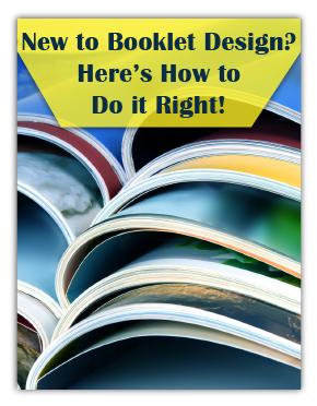 New to Booklet Design? Here's How to Do It Right!